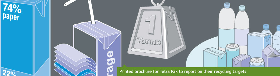 Printed report for Terta Pak to report on their recycling targets